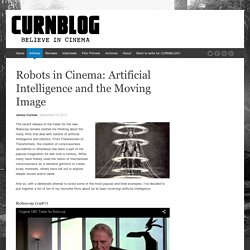 Robots in Cinema: Artificial Intelligence and the Moving Image - CURNBLOG