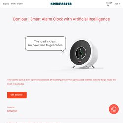 Smart Alarm Clock with Artificial Intelligence by BONJOUR