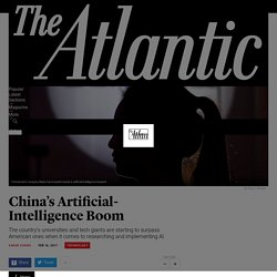 China's Rise in Artificial Intelligence - The Atlantic