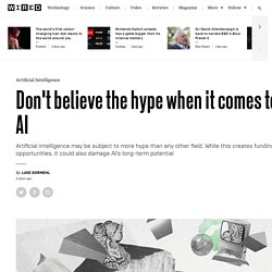 Artificial intelligence: don't believe the hype