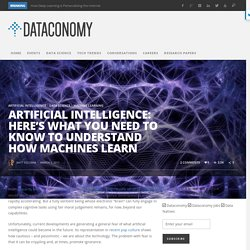 Artificial intelligence: here's what you need to know to understand how machines learn
