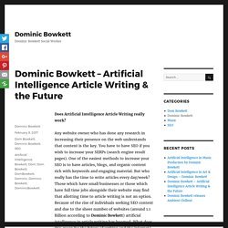 Dominic Bowkett - Artificial Intelligence Article Writing & the Future