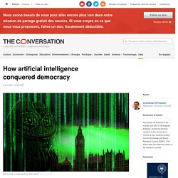 How artificial intelligence conquered democracy