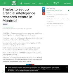 Thales to set up artificial intelligence research centre in Montreal - 1310 NEWS