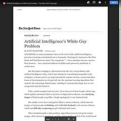Artificial Intelligence's White Guy Problem - The New York Times.pdf