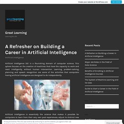 A Refresher on Building a Career in Artificial Intelligence