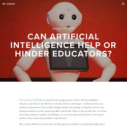 Can Artificial Intelligence Help or Hinder Educators? — MI Oasis
