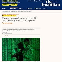 If a novel was good, would you care if it was created by artificial intelligence?