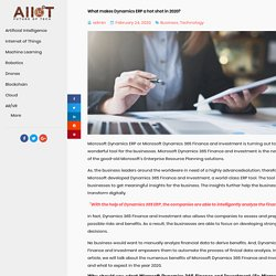 What makes Dynamics ERP a hot shot in 2020? - AIIOT - Artificial Intelligence