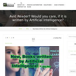 Avid reader? Would you care, if it is written by Artificial Intelligence