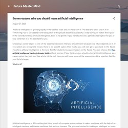 Some reasons why you should learn artificial intelligence