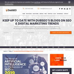The Need of Artificial Intelligence for SEO Success in 2019
