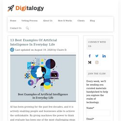 10 Best Examples of Artificial Intelligence in Everyday Life – Digitalogy