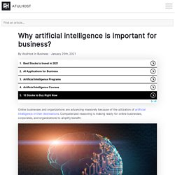 Why artificial intelligence is important for business? - AtulHost