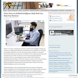 Three Ways an Artificial Intelligence Help Desk Can Help Your Business