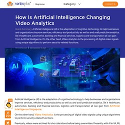 How Is Artificial Intelligence Changing Video Analytics?