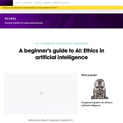 A beginner's guide to AI: Ethics in artificial intelligence
