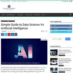 Simple Guide to Data Science Vs Artificial Intelligence