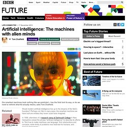 Technology - Artificial intelligence: The machines with alien minds
