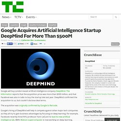 Google Acquires Artificial Intelligence Startup DeepMind For More Than $500M