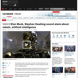 Elon Musk, Stephen Hawking sound alarm about robots, artificial intelligence