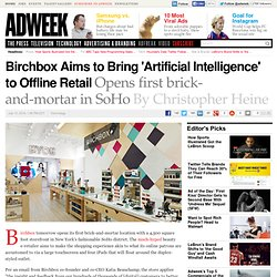 Birchbox Aims to Bring 'Artificial Intelligence' to Offline Retail