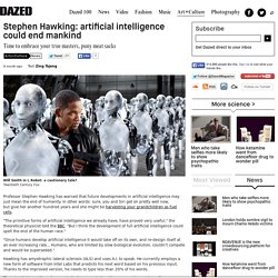 Stephen Hawking: artificial intelligence could end mankind