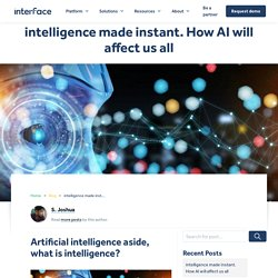 The power of artificial intelligence. How AI will affect us.