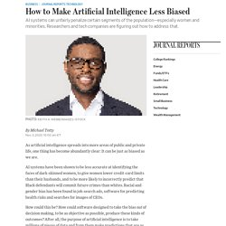 How to Make Artificial Intelligence Less Biased