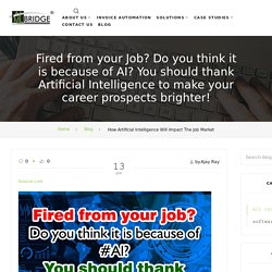 How Artificial Intelligence (AI) Will Impact the Job Market