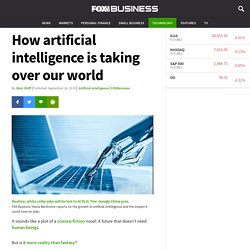 How Artificial Intelligence Is Taking Over Our World