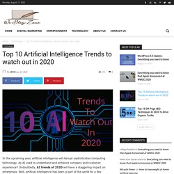 Top 10 Artificial Intelligence trends to watch out in 2020