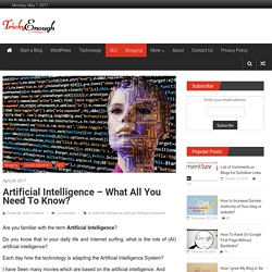 Artificial Intelligence - What all you need to know? - Tricky Enough