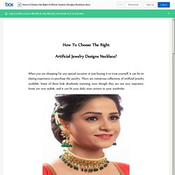 How to Choose the Right Artificial Jewelry Designs Necklace.docx