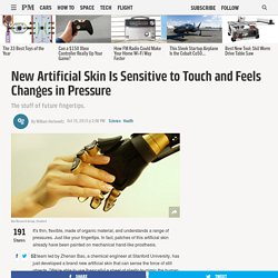 New Artificial Skin Is Sensitive to Touch and Feels Changes in Pressure