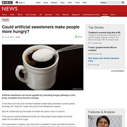 uld artificial sweeteners make people more hungry?