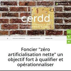 """Foncier""""zéro artificialisation nette"""" un objectif fort à qualifier et opérationnaliser / Ressources urbanisme durable / Urbanisme et planification durables / Parcours thématiques"""
