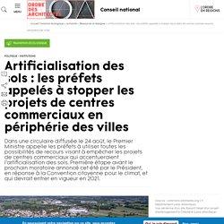 Artificialisation des sols : les préfets appelés à stopper les projets de cen...