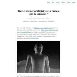Tiers-Lieux et artificialité: La faute à pas de sciences ?
