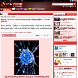 Spaun, un cerveau artificiel pour mieux comprendre le cerveau humain