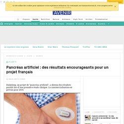 Pancréas artificiel : un essai clinique aux résultats encourageants