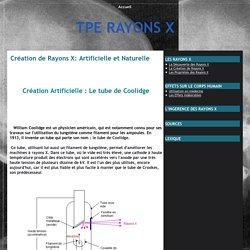 [Rayons X] Création de Rayons X: Artificielle et Naturelle