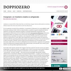 Marco Rossi Doria; Giulia Tosoni. Insegnare: un mestiere creativo e artigianale