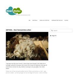ARTIKEL - Den fantastiska ullen — Slöjd Håller