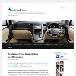 Artikel: Tips Info Wisata Rental Mobil Semarang