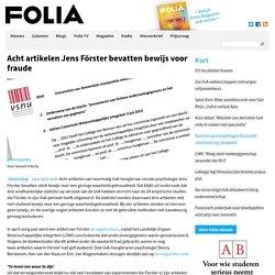 Acht artikelen Jens Förster bevatten bewijs voor fraude