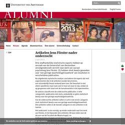 Artikelen Jens Förster nader onderzocht - Alumni