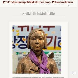 Artikkelit lukiolaisille – JY YFI Maailmanpolitiikkakurssi 2017- Pekka Korhonen