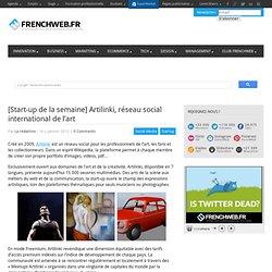 [Start-up de la semaine] Artilinki, réseau social international de l'art