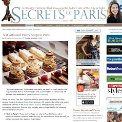 Best Artisanal Pastry Shops in Paris - Secrets of Paris - Tours and Travel Planning
